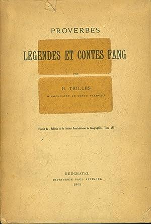 Proverbes, legendes et contes Fang: Trilles, H.