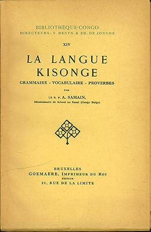 La langue Kisonge: Grammaire, vocabulaire, proverbes: Samain, A.