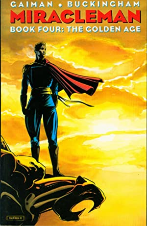 Miracleman Book Four: The Golden Age