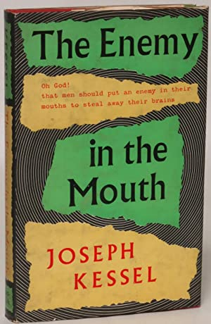 The Enemy in the Mouth: An Account of Alcoholics Anonymous: Joseph Kessel