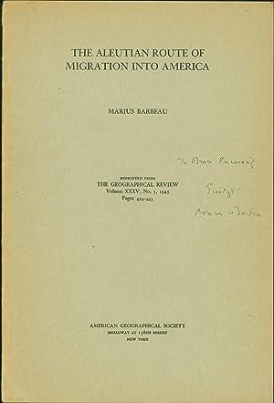 The Aleutian Route of Migration into America: Barbeau, Marius