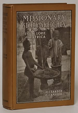 Missionary Story Sketches: Folk-Lore from Africa