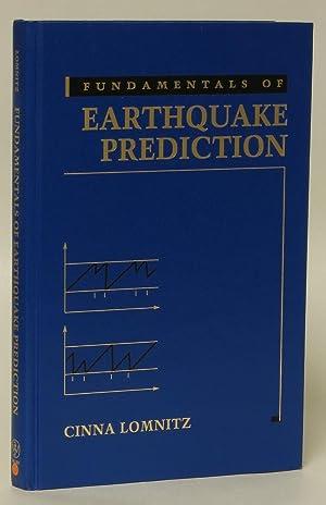 Fundamentals of Earthquake Prediction: Cinna Lomnitz