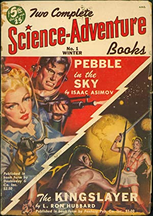 Two Complete Science-Adventure Books, No. 1 (Winter 1950): Pebble in the Sky and The Kingslayer