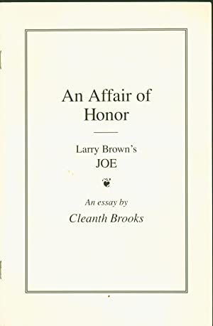 An Affair of Honor: Larry Brown's Joe: Brooks, Cleanth