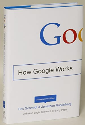 How Google Works [Autographed Edition]