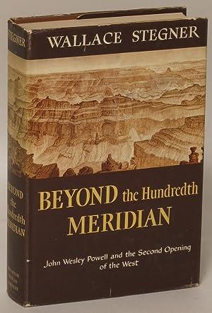 Beyond the Hundredth Meridian: John Wesley Powell: Wallace Stegner