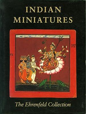 Indian Miniatures: The Ehrenfeld Collection: Ehnbon, Daniel J.;