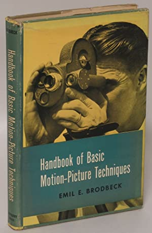 Handbook of Motion Picture Techniques: Emil E. Brodbeck