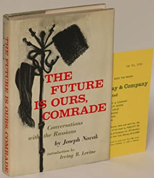 The Future is Ours, Comrade: Conversations with: Novak, Joseph [pseudonym