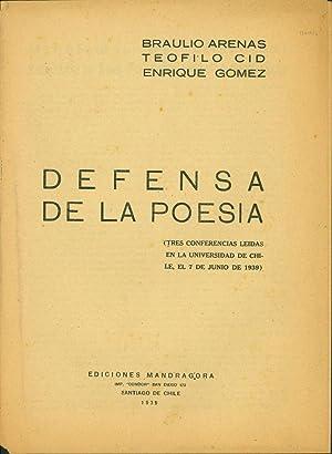 Defensa de la poesia (Tres conferencias leidas: Arenas, Braulio, Teofilo