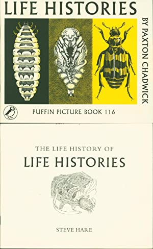 Life Histories [and] The Life History of: Chadwick, Paxton [and]