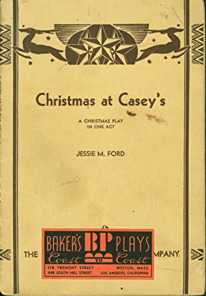 Christmas at Casey's: A Christmas Comedy in One Act