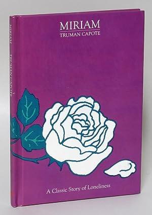 Miriam: Capote, Truman and