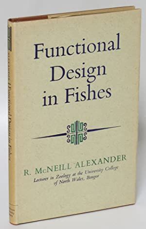 Functional Design in Fishes: Alexander, R. McNeill