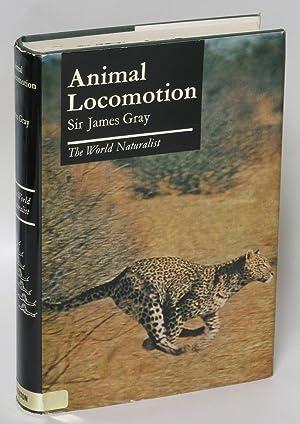 Animal Locomotion: Gray, James