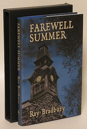 Farewell Summer [Signed, Numbered]: Bradbury, Ray