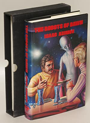 The Robots of Dawn (signed and numbered: Asimov, Isaac