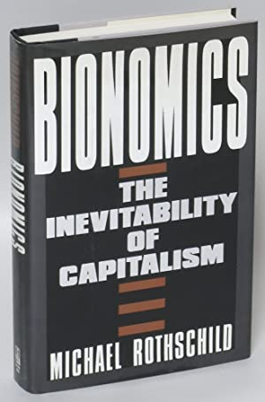 Bionomics: The Inevitability of Capitalism
