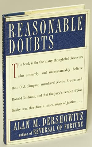 Reasonable Doubts: The O. J. Simpson Case and the Criminal Justice System