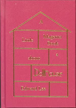 A Little Magenta Book About a Dollhouse