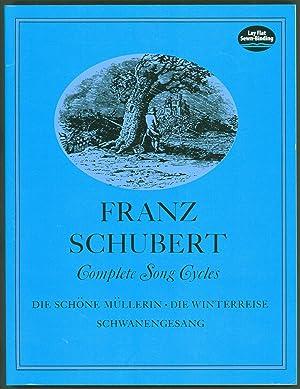 Complete Song Cycles: Die schone Mullerin, Die: Franz Schubert