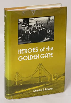 Heroes of the Golden Gate
