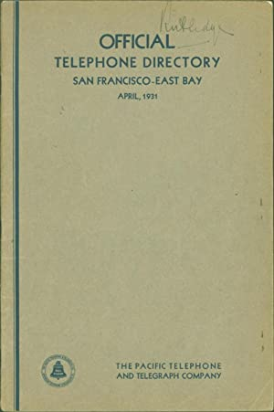 San Franciso-East Bay Official Telephone Directory, April 1931