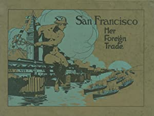San Francisco: Her Foreign Trade