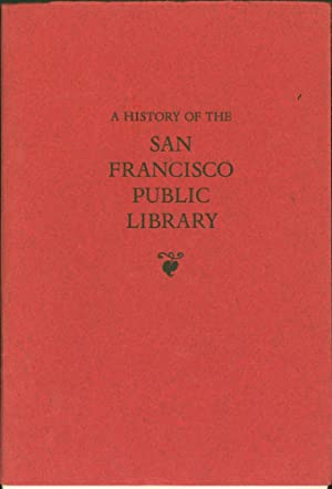A History of the San Francisco Public Library