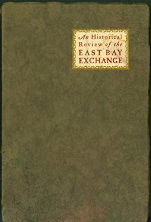 An Historical Review of the East Bay Exchange (Oakland, Berkeley, Alameda, Piedmont, Albany, Emer...