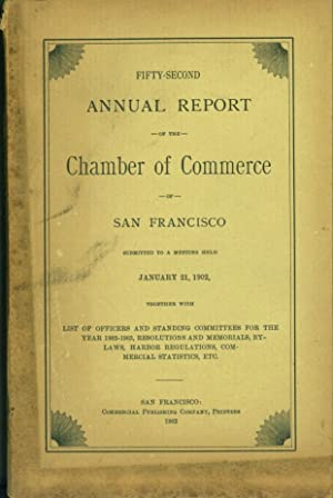 Fifty-second Annual report of the San Francisco Chamber of Commerce