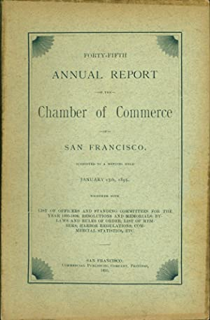 Forty-fifth Annual Report of the Chamber of Commerce of San Francisco