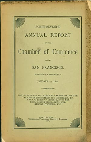 Forty-seventh Annual Report of the Chamber of Commerce of San Francisco