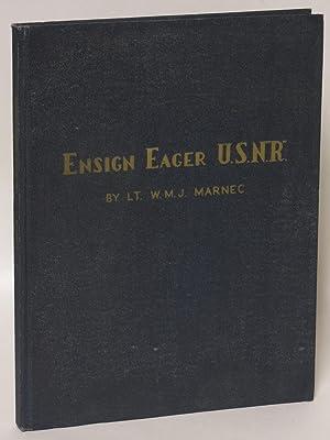 Eager Ensign U. S. N. R.: Marnec, W. M. J., Lt.