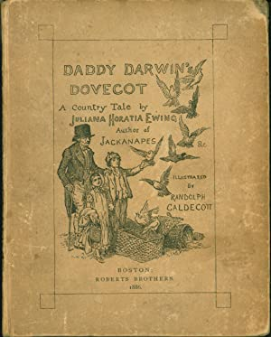 Daddy Darwin's Dovecot: A Country Tale: Juliana Horatia Ewing