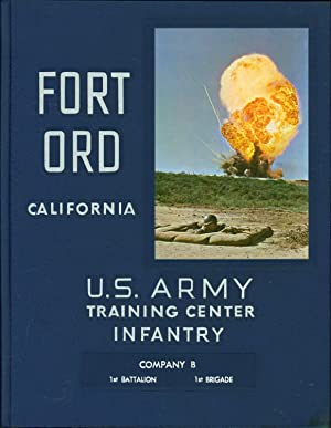 U. S. Army Training Center. Fort Ord, California. Infantry. Company B, 1st Battalion, 1st Brigade