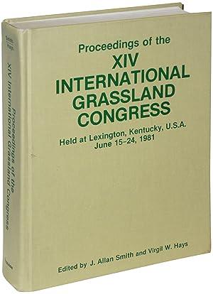 Proceedings of the XIV International Grassland Congress. Held at Lexington, Kentucky, U.S.A. June ...