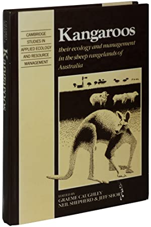 Kangaroos: Their Ecology and Management in the Sheep Rangelands of Australia: Caughley, Graeme, ...