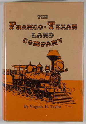 The Franco-Texan Land Company: Taylor, Virginia H.