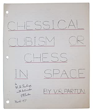 Chessical Cubism, or, Chess in space: Parton, V. R.