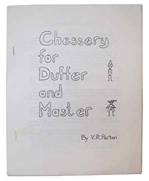 Chessery for Duffer and Master: Parton, V. R.
