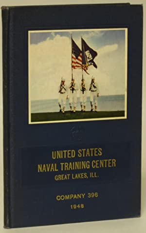 United States Naval Training Center. Great Lakes, Ill. Company 396. 1948: Albert Love Enterprises