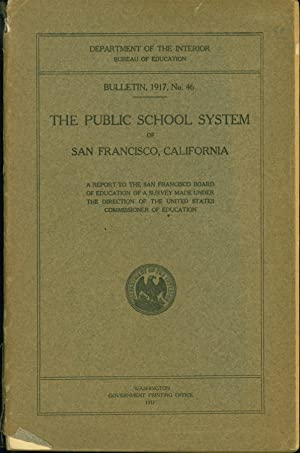 The Public School System of San Francisco, California: United States Commissioner of Education