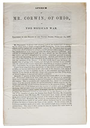 Speech of Mr. Corwin , of Ohio, on the Mexican War. Delivered in the Senate of the United States, ...
