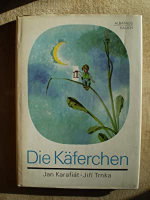 Die Kaferchen - EIne Geschichte For Grosse: Karafiat , Jan