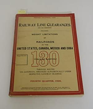 RAILWAY LINE CLEARANCES AND CAR DIMENSIONS INCLUDING WEIGHT LIMITATIONS OF RAILROADS IN THE UNITED ...