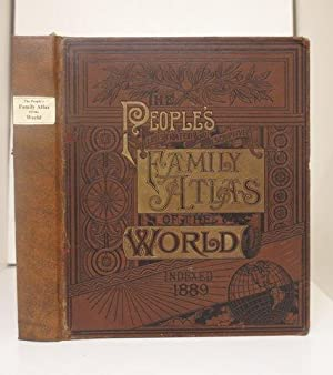 PEOPLE'S ILLUSTRATED & DESCRIPTIVE FAMILY ATLAS OF THE WORLD INDEXED.