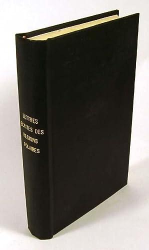 LETTRES ECRITES DES REGIONS POLAIRES.: Dufferin, Lord