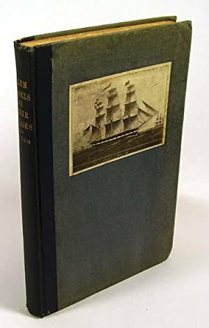 SALEM VESSELS AND THEIR VOYAGES: A HISTORY OF THE PEPPER TRADE WITH THE ISLAND OF SUMATRA.: Putnam,...